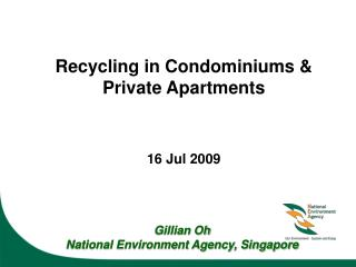 Recycling in Condominiums & Private Apartments 16 Jul 2009