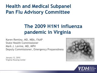 Health and Medical Subpanel Pan Flu Advisory Committee