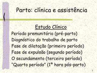 Parto: cl nica e assist ncia