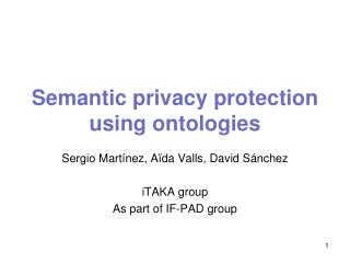 Semantic privacy protection using  ontologies