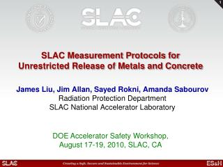 SLAC Measurement Protocols for Unrestricted Release of Metals and Concrete