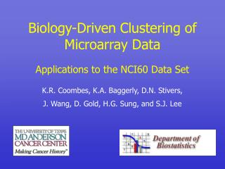 Biology-Driven Clustering of Microarray Data