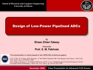 Design of Low-Power Pipelined ADCs