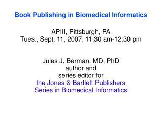 Book Publishing in Biomedical Informatics