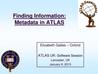 Finding Information: Metadata in ATLAS