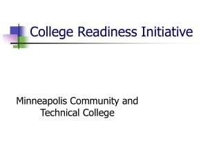College Readiness Initiative