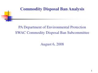 Commodity Disposal Ban Analysis PA Department of Environmental Protection