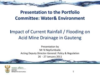 I mpact of Current Rainfall / Flooding on Acid Mine Drainage in Gauteng