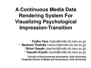 A Continuous Media Data Rendering System For Visualizing Psychological Impression-Transition