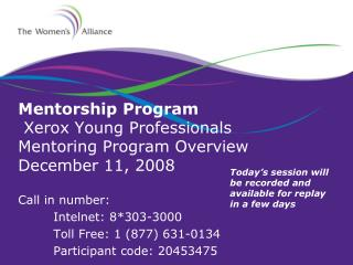 Mentorship Program  Xerox Young Professionals  Mentoring Program Overview December 11, 2008