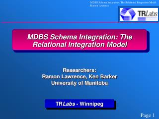 MDBS Schema Integration: The Relational Integration Model