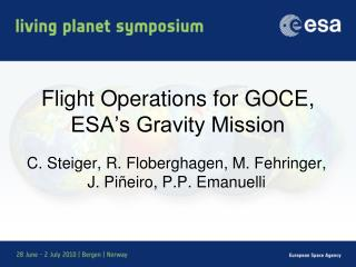 Flight Operations for GOCE, ESA's Gravity Mission