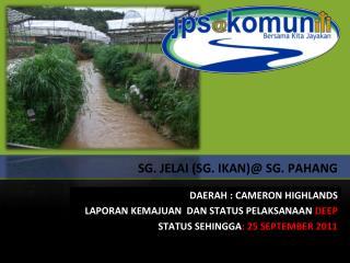 SG. JELAI (SG. IKAN)@ SG. PAHANG