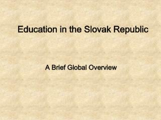Education in the Slovak Republic