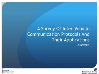 A Survey Of Inter-Vehicle Communication Protocols And Their Applications