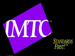 Welcome to the  IMTC 1999 Fall Forum and Annual Member Meeting