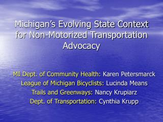 Michigan's Evolving State Context for Non-Motorized Transportation Advocacy