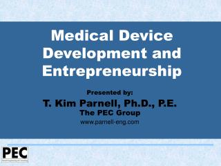 Medical Device Development and Entrepreneurship