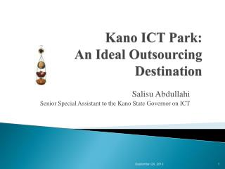 Kano ICT Park:  An Ideal Outsourcing Destination