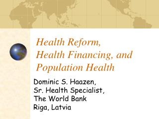 Health Reform,  Health Financing, and Population Health
