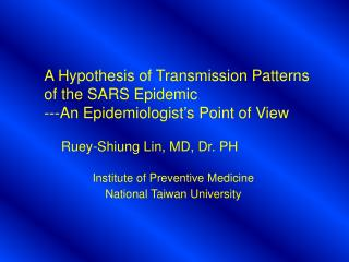 A Hypothesis of Transmission Patterns of the SARS Epidemic 	---An Epidemiologist's Point of View