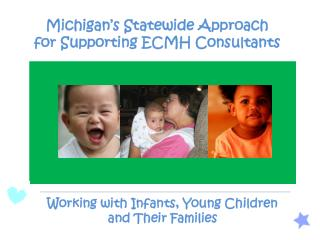 Working with Infants, Young Children         and Their Families