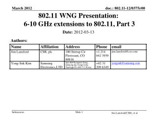 802.11 WNG Presentation:  6-10 GHz extensions to 802.11, Part 3