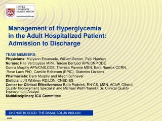 Management of Hyperglycemia                 in the Adult Hospitalized Patient: Admission to Discharge