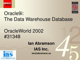 Oracle9i: The Data Warehouse Database OracleWorld 2002  #31348
