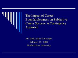 The Impact of Career Boundarylessness on Subjective Career Success: A Contingency Approach