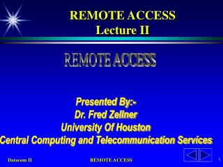 REMOTE ACCESS Lecture II