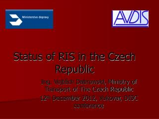 Status of RIS in the Czech Republic
