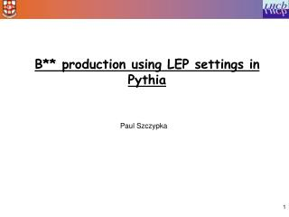 B** production using LEP settings in Pythia