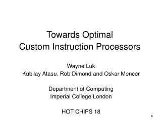 Towards Optimal Custom Instruction Processors