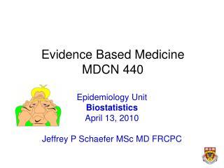 Evidence Based Medicine MDCN 440