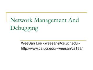 Network Management And Debugging