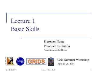 Lecture 1 Basic Skills
