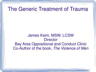 The Generic Treatment of Trauma