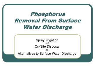 Phosphorus Removal From Surface Water Discharge
