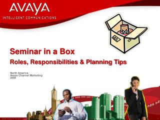 Seminar in a Box Roles, Responsibilities & Planning Tips