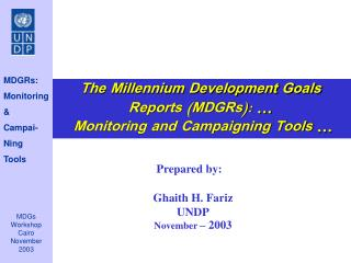 Prepared by: Ghaith H. Fariz UNDP November  – 2003