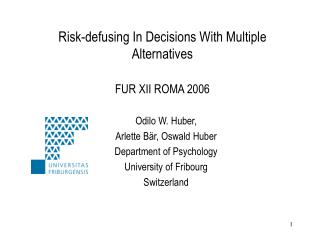 Risk-defusing In Decisions With Multiple Alternatives FUR XII ROMA 2006