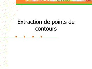 Extraction de points de contours
