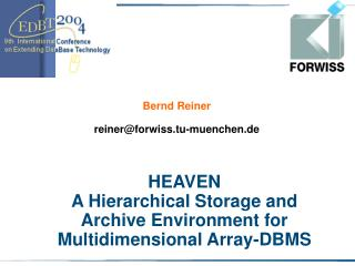 HEAVEN A Hierarchical Storage and Archive Environment for Multidimensional Array-DBMS