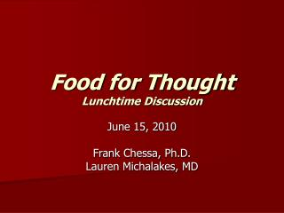 Food for Thought Lunchtime Discussion