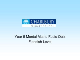 Year 5 Mental Maths Facts Quiz Fiendish Level