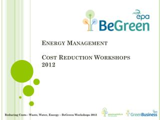 Energy Management Cost Reduction Workshops 2012