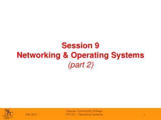 Session 9 Networking & Operating Systems (part 2)