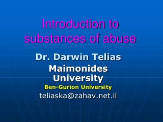 Introduction to substances of abuse