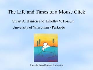 The Life and Times of a Mouse Click